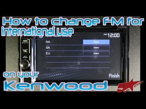 How to change the FM for International use on your Kenwood video headunit