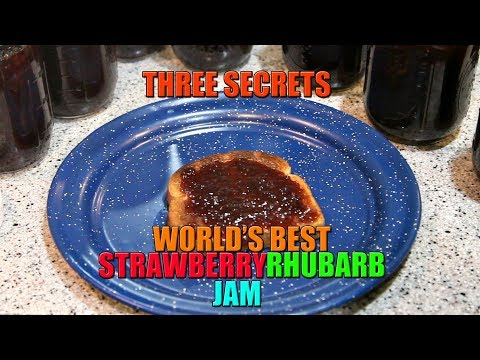 Three Secrets to The World's Best Strawberry Rhubarb Jam