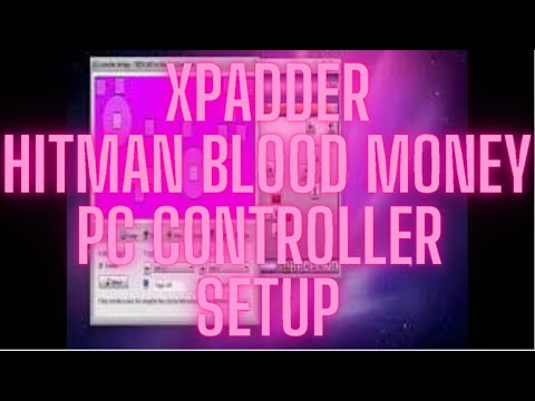 Xpadder Hitman Blood Money PC controller setup