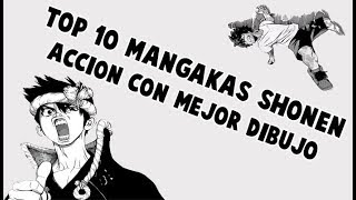 TOP 10 MANGAKAS DE SHONEN ACCION CON MEJOR DIBUJO