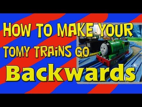 How to Make Your Tomy Trackmaster Train Go Backwards