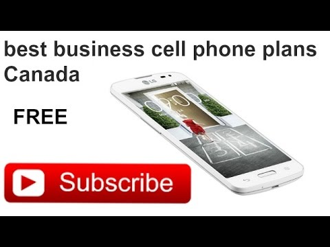 best business cell phone plans Canada || How to choose a cell phone plan  ||