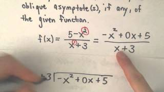 Finding All Asymptotes Of A Rational Function Vertical Horizontal Obl