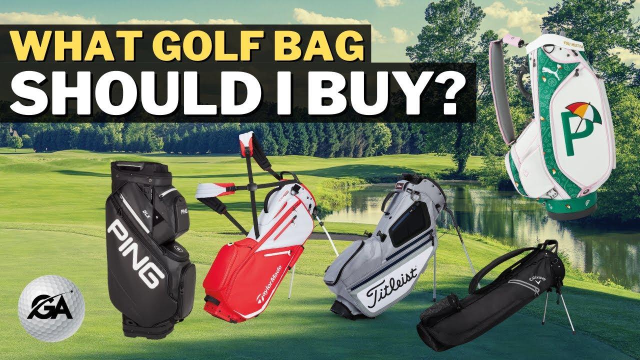 What Golf Bag Should I Buy | Golf Bag Buying Guide