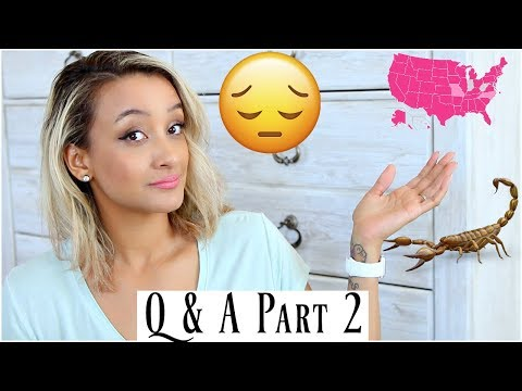 Q&A PART 2 | TIPS ON MOVING STATES | NO FRIENDS | SCORPIONS