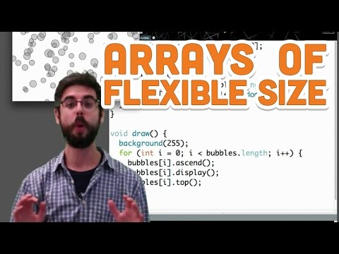 9.5: Arrays of Flexible Size - Processing Tutorial