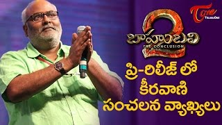 MM Keeravani Made Rajamouli Cry  #Baahubali2