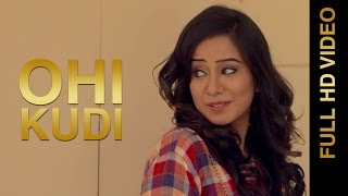 New Punjabi Songs 2016 || OHI KUDI || RANJOT DHALIWAL || Punjabi Songs 2016