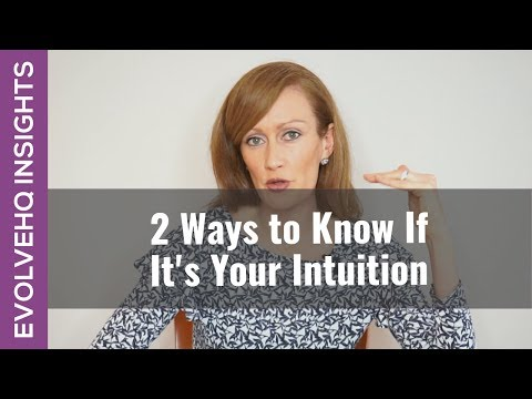 2 Ways to Know if It's Your Intuition
