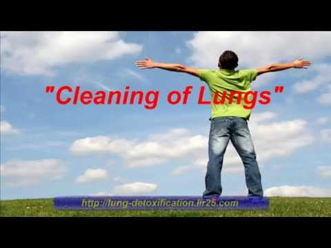 Cleaning of Lungs