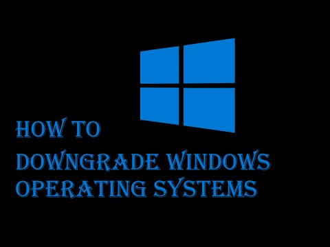 How to Downgrade Windows | All Operating Systems