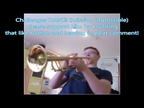 CHALLENGER DANE mission impossible trumpet challenge by Kurt Thompson