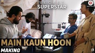 Making of Main Kaun Hoon - Secret Superstar | Zaira Wasim | Aamir Khan | Diwali 2017