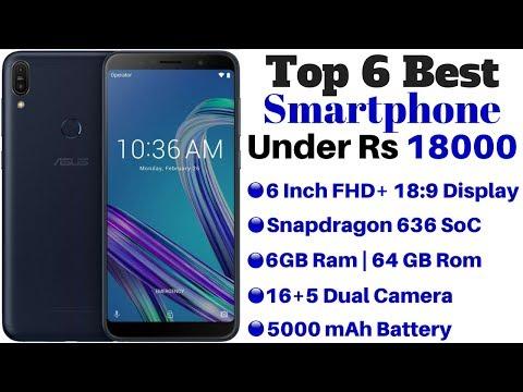 Top 6 Best Smartphones Under Rs 18000 In India 2018 | ADTech