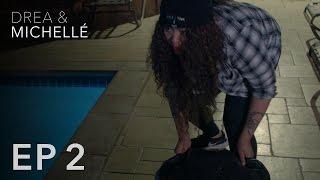 Drea & Michellé: Episode 2 | It Was Watermelondrea Jones