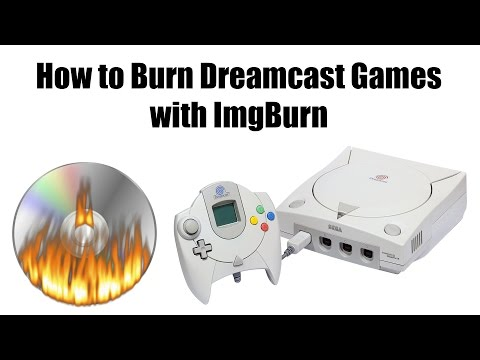 How to Burn Dreamcast Games with ImgBurn