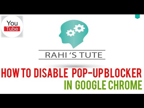 How to Disable/Enable Google Chrome Pop Up Blocker in Windows 10/8/7/XP