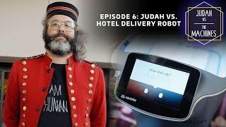 Judah vs hotel delivery robot