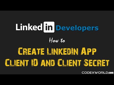 How to Create LinkedIn App, Client ID, and Client Secret