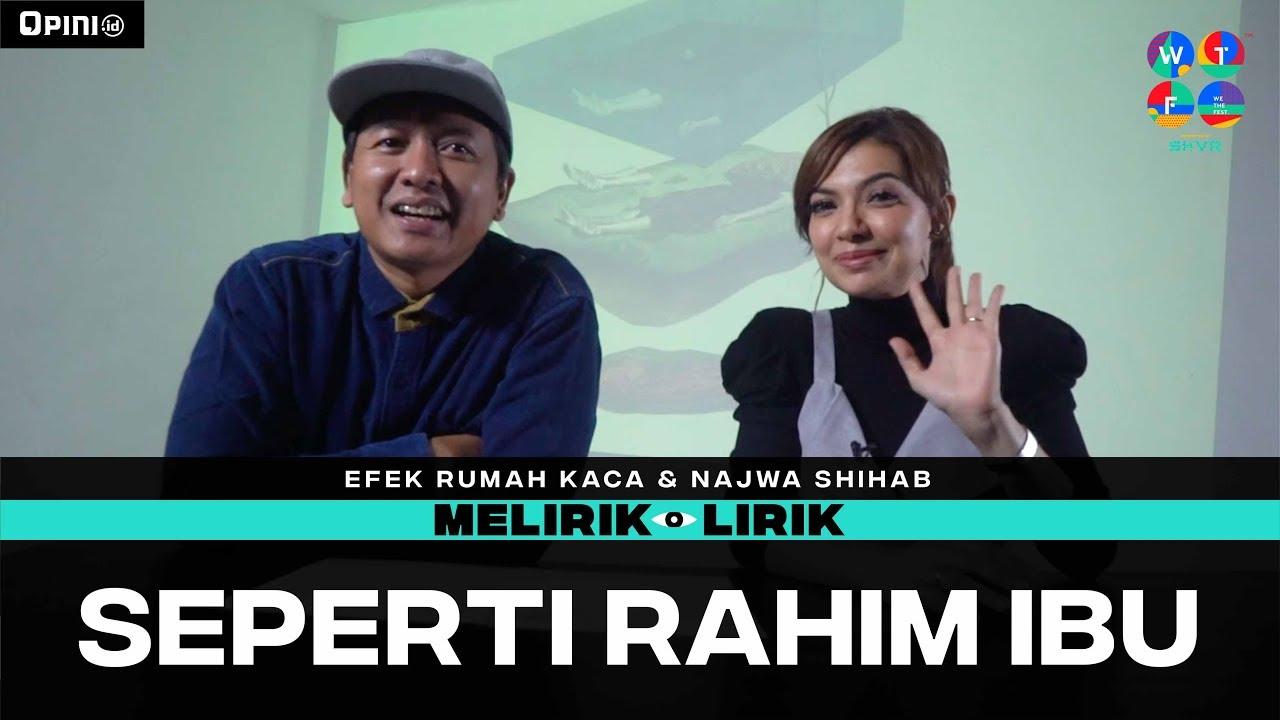 Download Efek Rumah Kaca x Najwa Shihab - Seperti Rahim Ibu | MELIRIK LIRIK MP3 Gratis