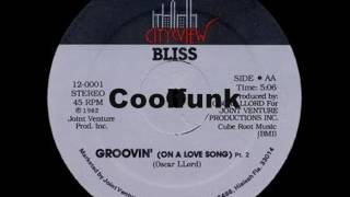 """Bliss - Groovin' (On A Love Song)  """" 12"""" Disco-Boogie-Funk 1982 """""""