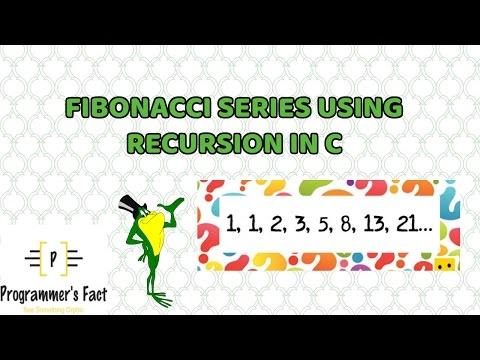 Fibonacci Series Using Recursion in C