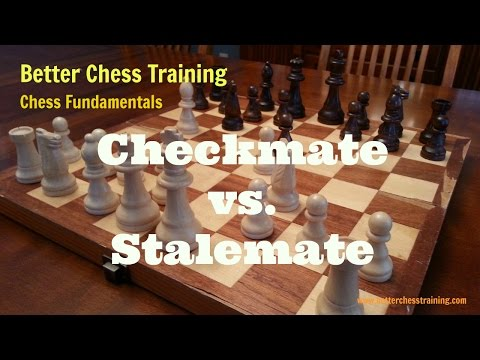Checkmate vs. Stalemate (Chess Fundamentals)