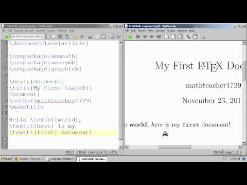 LaTeX Tutorial 02 bold, italic, fixed-width font, and commenting