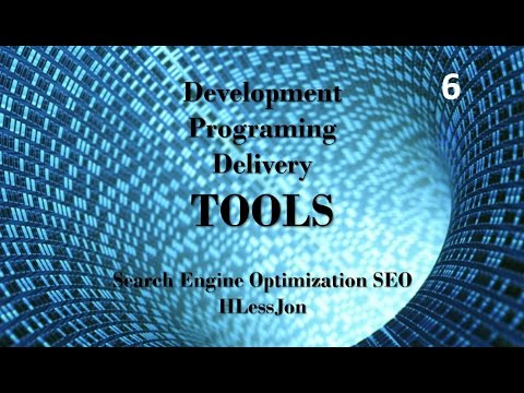 Search Engine Optimization SEO - Development, Programing and Delivery Tools HLessJon
