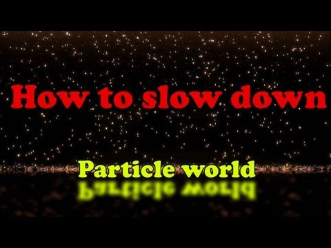 How to slow down particle world in after effects