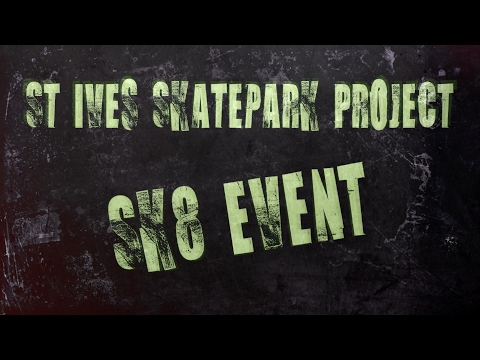 ST.IVES SKATE PROJECT - SK8 Event