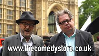 Mike Graham & George Galloway are coming to London Soho's Comedy Store