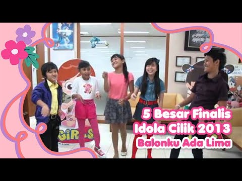 Balonku Ada Lima ( 5 Besar Finalis Idola Cilik 2013)