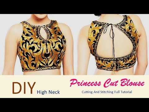 DIY High Neck Princess Cut Blouse Cutting And Stitching Full Tutorial