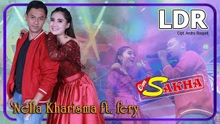 LDR (Cinta Jarak Jauh) - Nella Kharisma + Fery  |  OM Sakha Official Video