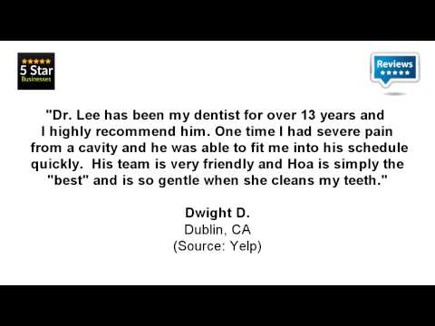 Lawrence C Lee, DDS - REVIEWS - Hayward, CA Dentists