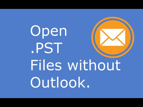 Open .PST Files without Outlook