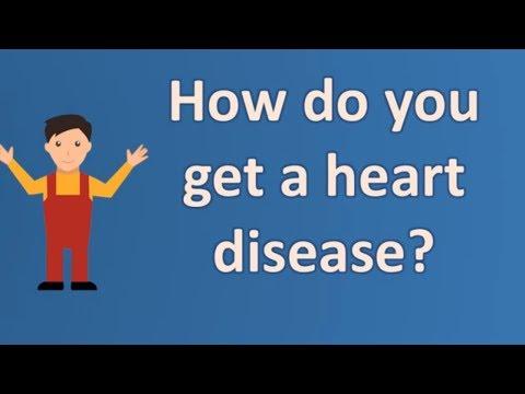 How do you get a heart disease ?    long live Health FAQS