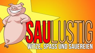 Saulustig - Witze Spass und Sauereien (Lustige Witze Mix, schwarzer Humor)