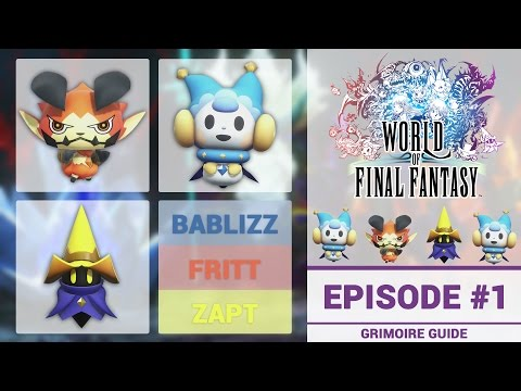 How To Capture Bablizz, Fritt, and Zapt In World of Final Fantasy: Grimoire Guide #1