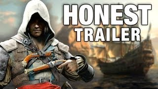 ASSASSIN'S CREED 4 (Honest Game Trailers)