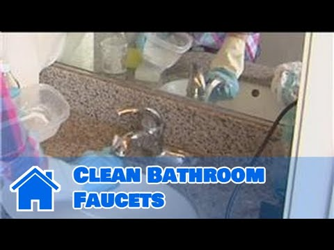 Household Cleaning : How to Clean Bathroom Faucets