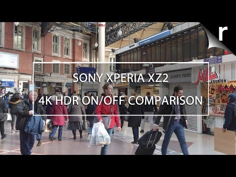 Sony Xperia XZ2 4K HDR Video Tests: Does HDR work?