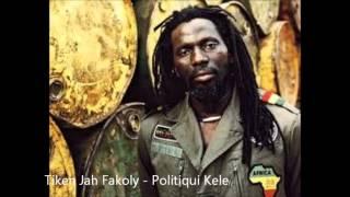 Tiken Jah Fakoly - Politiqui Kele