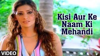Kisi Aur Ke Naam Ki Mehandi (Sad Indian Song) Phir Bewafai - Deceived In Love | Agam Kumar Nigam