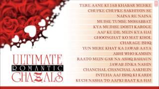 Ultimate Romantic Ghazals - Jukebox - Jagjit Singh, Pankaj Udhas, Chandan Das, Ghulam Ali & Others