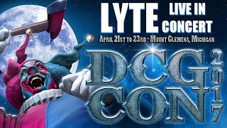 LYTE performing at DCG CON (VIDEO) 2017