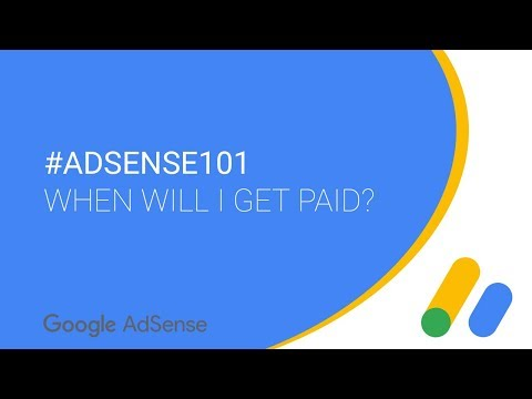 #AdSense101 - When will I get paid?