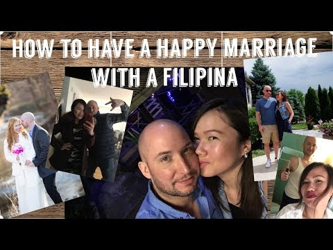 How to have a happy relationship with a Filipina: Happy wife, happy life