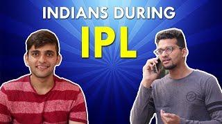 Indians during IPL | Funchod Entertainment | Shyam Sharma | Dhruv Shah | Funcho